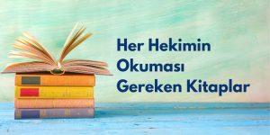 Her Hekimin Okuması Gereken Kitaplar