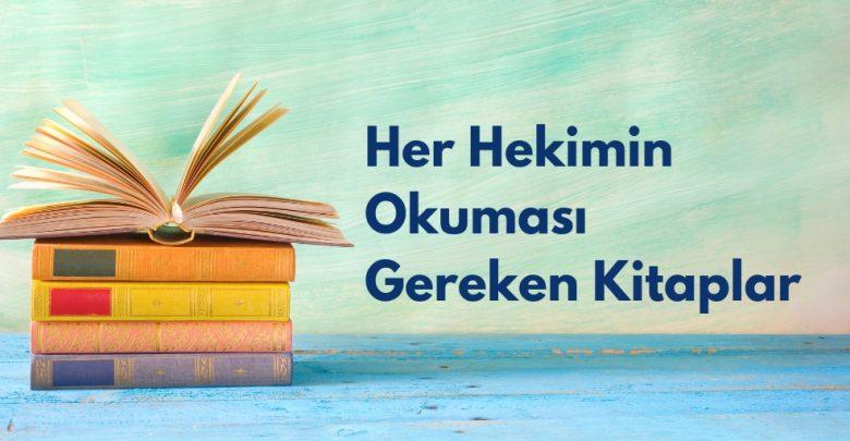 Photo of Her Hekimin Okuması Gereken Kitaplar
