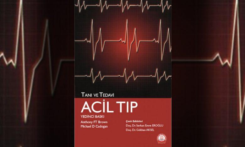 Photo of Yeni başucu kitabı: Tanı ve Tedavi – Acil Tıp